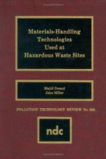Materials Handling Technologies Used at Hazardous Waste Sites - Majid Dosani