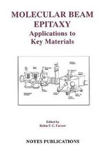 Molecular Beam Epitaxy : Applications to Key Materials :  Applications to Key Materials