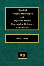 Chemical Weapons Destruction and Explosive Waste : Unexploded Ordnance Remediations :  Unexploded Ordnance Remediations - Robert Noyes