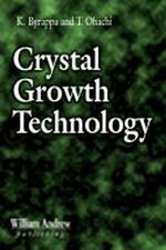 Crystal Growth Technology : Principles and Practice - Kullaiah Byrappa