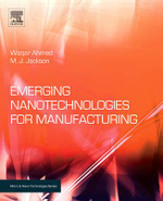 Emerging Nanotechnologies for Manufacturing - Waqar Ahmed
