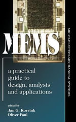MEMS : A Practical Guide to Design, Analysis and Applications - Jan Korvink