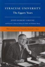 Syracuse University : The Corbally and Eggers Years, 1969-1991 v. 5 - John Robert Greene
