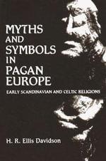 Myths and Symbols in Pagan Europe - Hilda Ellis Davidson