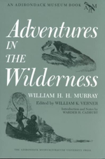 Adventures in the Wilderness - W. H. Murray