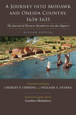 A Journey into Mohawk and Oneida Country, 1634-1635 : The Journal of Harmen Meyndertsz Van Den Bogaert