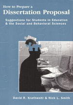 How to Prepare a Dissertation Proposal : Suggestions for Students in Education and the Social and Behavioral Sciences - David R. Krathwohl