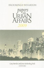Brookings-Wharton Papers on Urban Affairs 2009