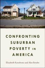 Confronting Suburban Poverty in America : An Anthology of Contemporary Research - Elizabeth Kneebone