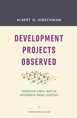Development Projects Observed - Albert O. Hirschman