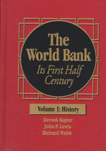 The World Bank : Its First Half Century - John P. Lewis