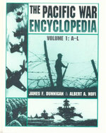 Pacific War Encyclopedia : Volume 1 : A - L - James F. Dunnigan
