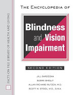 The Encyclopedia of Blindness and Vision Impairment : Facts on File Library of Health & Living - Jill Sardegna