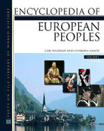 Encyclopedia of European Peoples - Carl Waldman