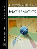 Encyclopedia of Mathematics - James Tanton