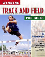 Winning Track and Field for Girls - Ed Housewright