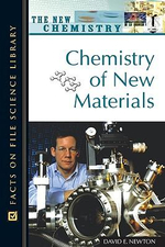 The New Chemsitry : Chemistry of New Materials : Facts on File Science Library - David E. Newton