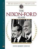 The Nixon-Ford Years - John Robert Greene