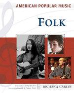 Folk : American Popular Music
