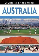 Australia : Countries of the World - Robert Prosser