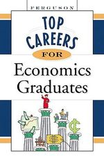 Top Careers for Economics Graduates