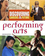 Discovering Careers for Your Future : Performing Arts : Second Edition