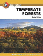 Temperate Forests : Revised Edition : Ecosystem - Michael Allaby