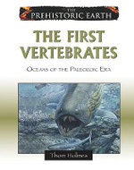 The First Vertebrates : Oceans of the Paleozoic Era : The Prehistoric Earth - Thom Holmes