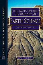 The Facts on File Dictionary of Earth Science : Facts on File Science Library : Revised Edition - Jacqueline Smith