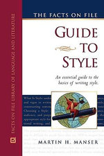 The Facts on File Guide to Style : N. - Martin H. Manser