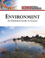 Environment : An Illustrated Guide to Science - The Diagram Group