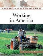 Working in America : The Brief Lives of Charlotte, Emily, and Anne - Catherine Reef
