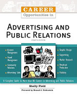 Career Opportunities in Advertising and Public Relations : A Guide to Careers in Advertising and Public Relations - Shelly Field