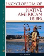 Encyclopedia of Native American Tribes : Facts on File library of American History - Carl Waldman