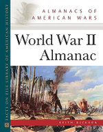 World War II Almanac - Keith D. Dickson