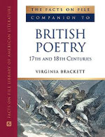 Companion to British Poetry : 17th and 18th Centuries : Facts on File Library of World Literature - Virginia Brackett