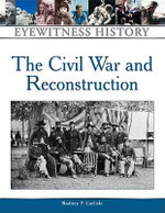 Civil War and Reconstruction : Facts on File Library of World History - Rodney P. Carlisle