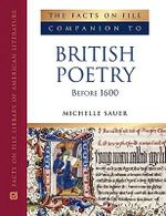 Companion to British Poetry Before 1600 : Facts on File Library of World Literature - Michelle M. Sauer