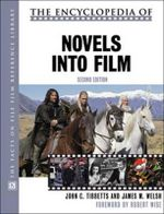 The Encyclopedia of Novels into Film - John C. Tibbetts