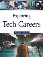 Exploring Tech Careers : Fourth Edition : Volumes 1-2