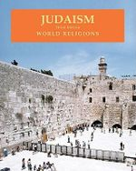 Judaism : World Religions : Third Edition - Martha A. Morrison