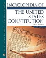 Encyclopedia of the United States Constitution - David Schultz