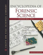 Encyclopedia of Forensic Science - Suzanne Bell