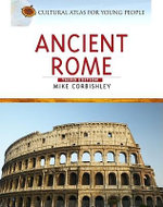Ancient Rome - Mike Corbishley