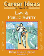 Career Ideas for Teens in Law and Public Safety - Diane Lindsey Reeves
