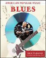 Blues : American Popular Music - Dick Weissman