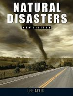 Natural Disasters : New Edition - Lee Davis
