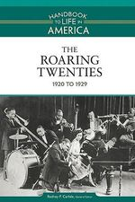 The Roaring Twenties : 1920 to 1929 - Golson Books