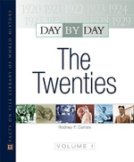 Day by Day : The Twenties : Facts on File Library of World History - Rodney P. Carlisle