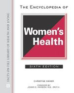 The Encyclopedia of Women's Health : Facts on File Library of Health and Living - Christine Ammer